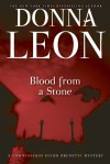 Blood from a Stone: A Commissario Guido Brunetti Mystery - Donna Leon