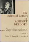 The Selected Letters of Robert Bridges, Vol. 2 - Robert Seymour Bridges
