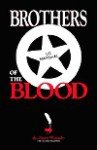 Brothers of the Blood - Stuart Haussler