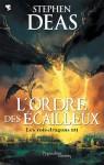 L'Ordre des Écailleux (Les Rois-Dragons, #3) - Stephen Deas, Florence Dolisi