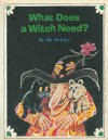What Does a Witch Need? - Ida DeLage, Ted Schroeder