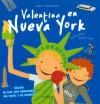 Valentina En Nueva York/ Valentina in New York - Anatxu Zabalbeascoa