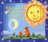 When God Tucks in the Day - Allia Zobel Nolan, Chi Chung
