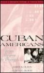 Cuban Americans: From Trauma to Triumph - James S. Olson, Judith E. Olson