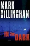 In The Dark - Mark Billingham
