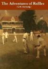 The Adventures of Raffles - E.W. Hornung, Peter Joyce