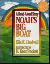 Noah's Big Boat - Ella K. Lindvall