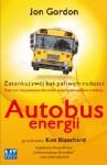 Autobus energii - Jon Gordon