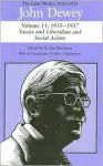 The Later Works of John Dewey, Volume 11, 1925 - 1953: Essays, Reviews, Trotsky Inquiry, Miscellany, and Liberalism and Social Action - John Dewey, Jo Ann Boydston, John J. McDermott