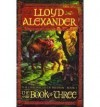 The Book of Three (Chronicles of Prydain) - Lloyd Alexander