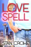 Love Spell - Stan Crowe