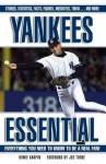 Yankees Essential (Essential: Everything You Need to Know to be a Real Fan) - Howie Karpin, Joe Torre