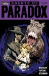 Agents of Paradox #1 - Jack McGuigan, John Fortune, Vanessa Backmann