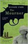 The Mourner - Richard Stark, John Banville