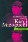 Souvenirs de Kenji Mizoguchi - Yoshikata Yoda, Tony Rayns