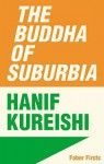 The Buddha Of Suburbia - Hanif Kureishi