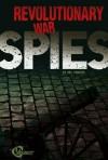 Revolutionary War Spies - Nel Yomtov