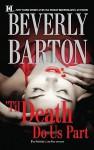 'Til Death Do Us Part: Blackwood's WomanRoarke's Wife - Beverly Barton