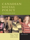 Canadian Social Policy: An Introduction - John Graham, Karen Swift, Roger Delaney