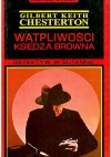 Wątpliwości księdza Browna - Gilbert Keith Chesterton