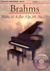Brahms: Waltz in a Flat (Op. 39, No. 15): Concert Performer Series [With Waltz in A-Flat] - Johannes Brahms