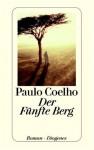 Der Fünfte Berg. - Paulo Coelho