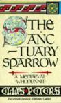 The Sanctuary Sparrow - Ellis Peters