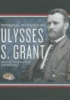 Personal Memoirs of Ulysses S. Grant - Ulysses S. Grant, Robin Field
