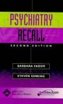 Psychiatry Recall - Barbara Fadem, Steven S. Simring