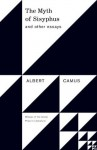 The Myth of Sisyphus: And Other Essays (Vintage International) - Albert Camus