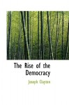 The Rise of the Democracy - Joseph Clayton
