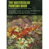 The Watercolor Painting Book - Wendon Blake
