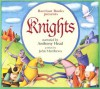 Knights--Narrated by Anthony Head--AUDIO CD - John Matthews, Anthony Head
