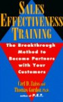 Sales Effectiveness Training: The Breakthrough Method to Become Partners with Your Customers - Carl D. Zaiss, Thomas Gordon