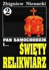 Pan Samochodzik i święty relikwiarz - Zbigniew Nienacki