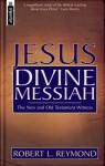 Jesus Divine Messiah - Robert L. Reymond