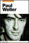 Paul Weller: In His Own Words - Mick St. Michael, Michael Heatley