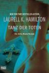 Tanz der Toten (Anita Blake, #6) - Laurell K. Hamilton