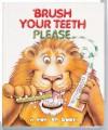 Brush Your Teeth Please (Pop-Up) - Leslie McGuire, Jean Pidgeon