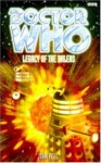 Doctor Who: Legacy of the Daleks - John Peel