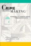 Crime in the Making: Pathways and Turning Points through Life - Robert J. Sampson, John H. Laub