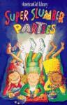 Super Slumber Parties (American Girl Library) - Brooks Whitney, Nadine Bernard Westcott