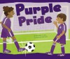 Purple Pride (Know Your Colors) - Christianne C. Jones