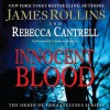 Innocent Blood (The Order of the Sanguines #2) - James Rollins, Rebecca Cantrell, Christian Baskous