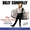 More Classic Connolly: Wreck on Tour & Atlantic Bridge - Billy Connolly