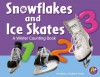Snowflakes and Ice Skates: A Winter Counting Book - Rebecca Fjelland Davis
