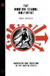 The Modern School Movement: Anarchism and Education in the United States - Paul Avrich