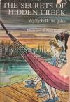The Secrets of Hidden Creek - Wylly Folk St. John, Paul Galdone