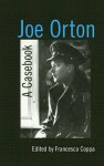 Joe Orton - Francesca Coppa