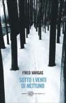 Sotto i venti di Nettuno - Fred Vargas, Yasmina Mélaouah
